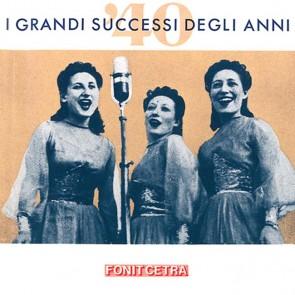 I grandi successi degli anni '40