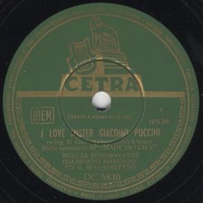 I love Mister Giacomo Puccini