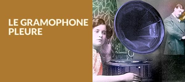 Piange il grammofono