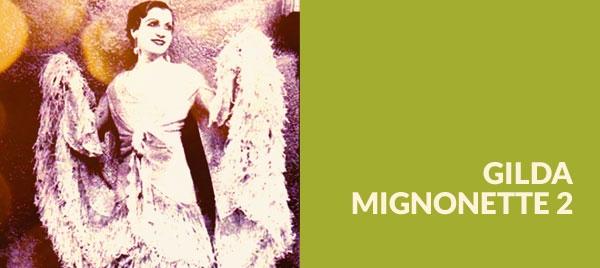 Gilda Mignonette 2