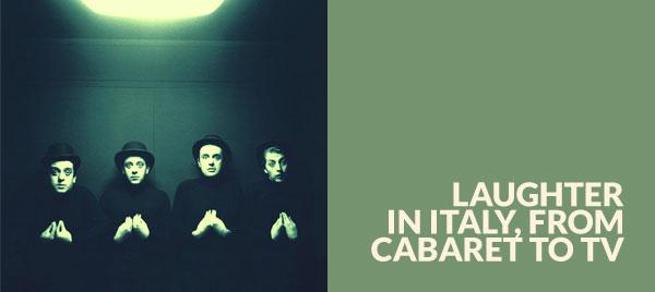 Riso in Italy, dal cabaret alla TV