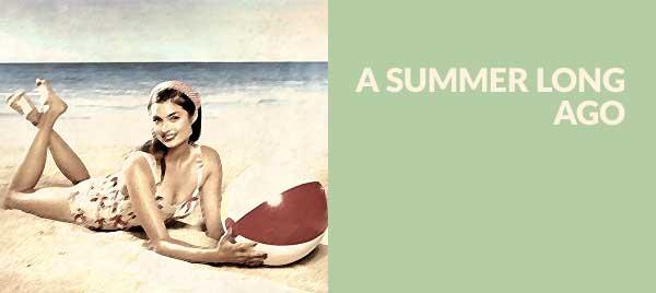 Un'estate di tanto tempo fa