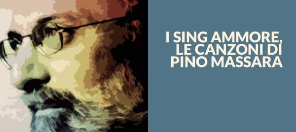 I sing ammore, le canzoni di Pino Massara