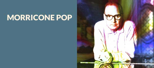 Morricone Pop