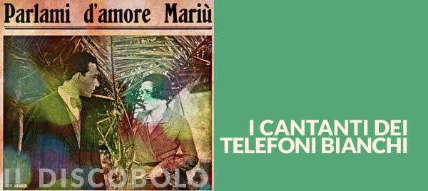 I cantanti dei Telefoni Bianchi