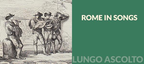 Roma nella canzone, le canzoni di Roma