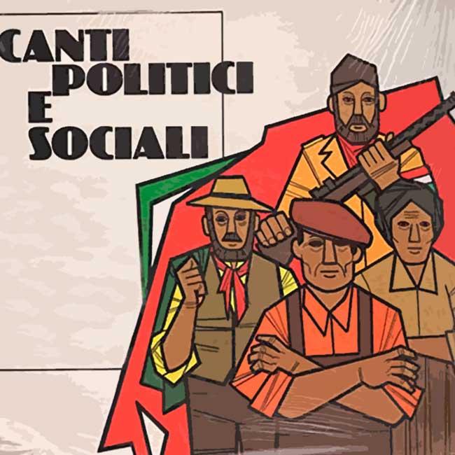 CANTI SOCIALI, POLITICI E PATRIOTTICI